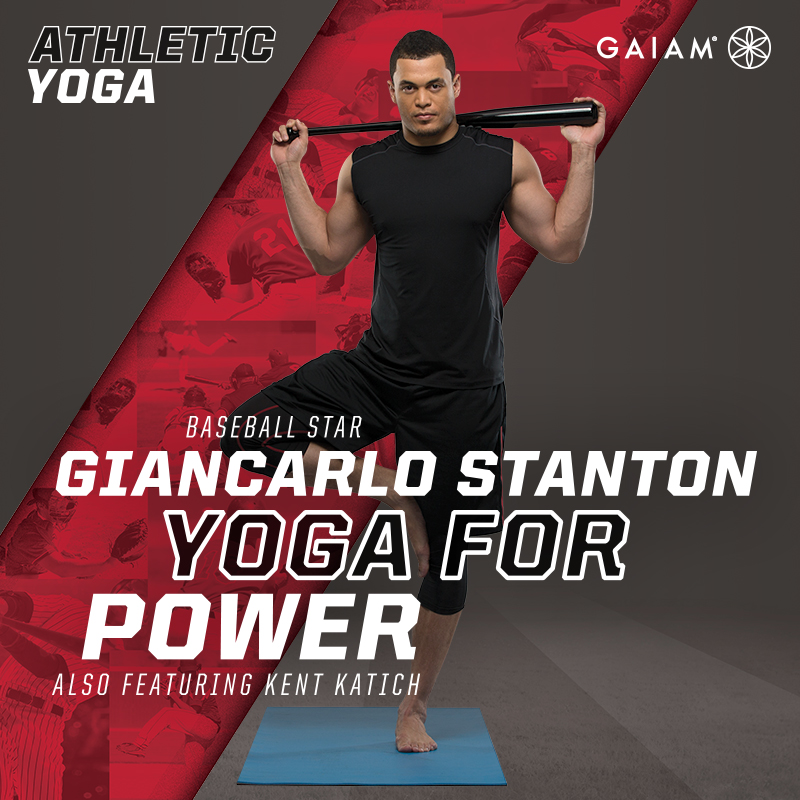 Gaiam: Athletic Yoga, Yoga for Power with Giancarlo Stanton